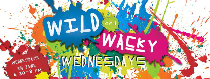 Wild & Wacky Wednesdays