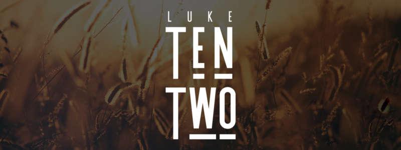 Luke Ten Two